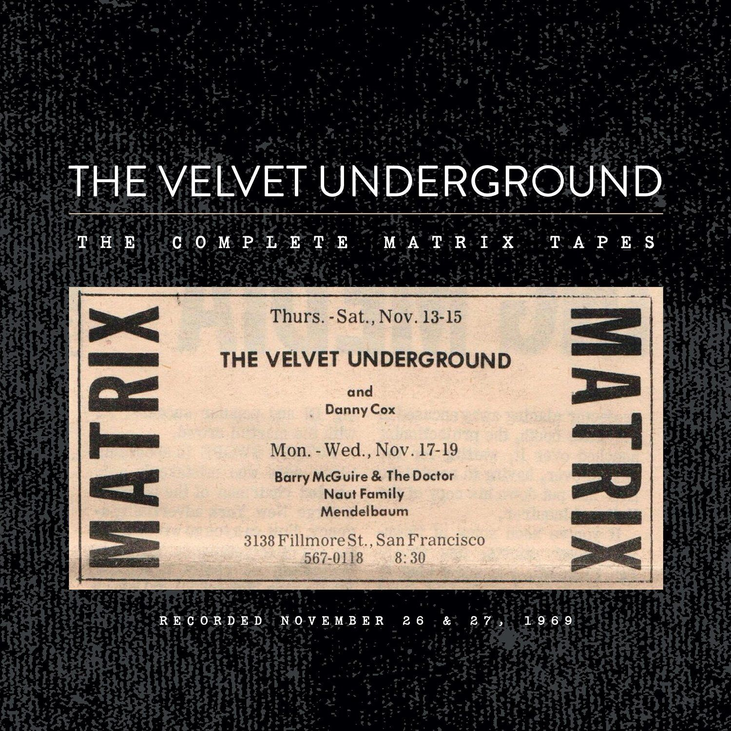 The Complete Matrix Tapes - The Velvet Underground