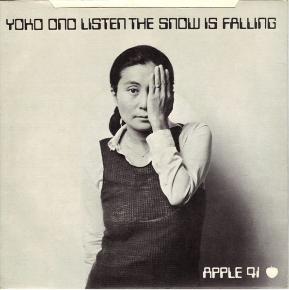 Originals: Listen The Snow is Falling by Yoko Ono and The Plastic Ono Band (covered by Galaxie 500)