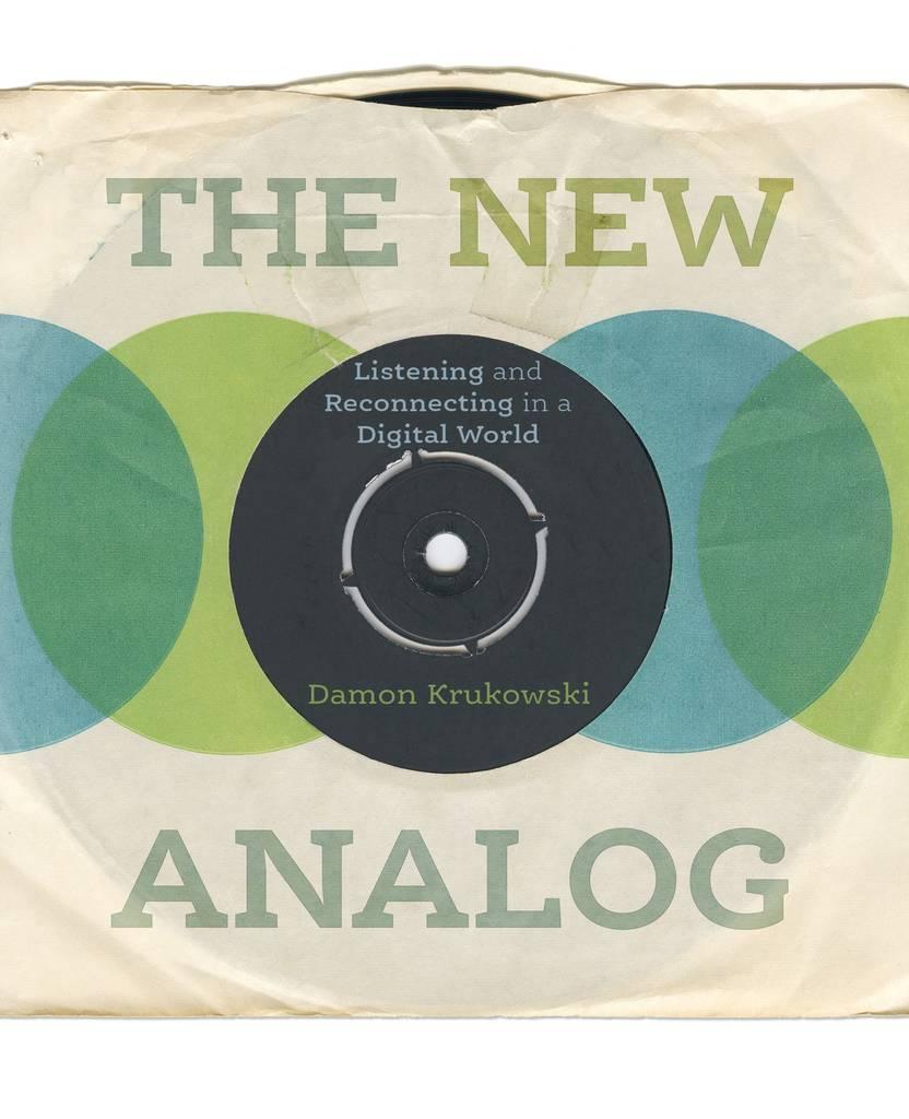 The New Analog by Damon Krukowski