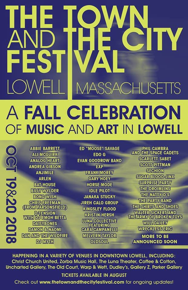 Poster for 19 October 2018 at The Town and The City Festival, Lowell, MA, USA