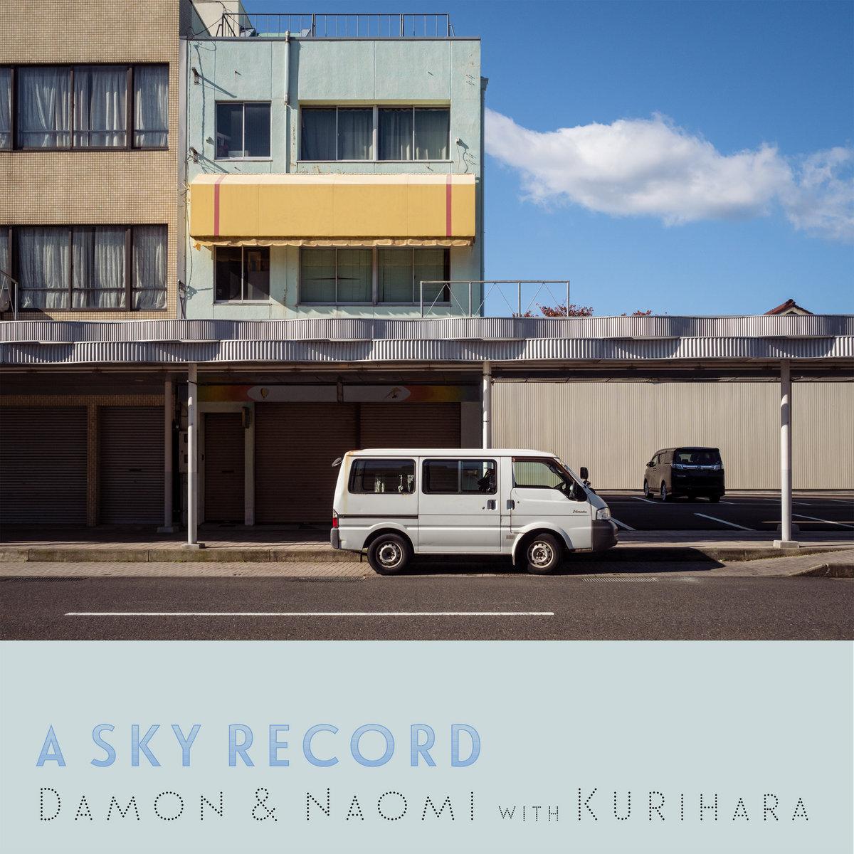 Damon & Naomi - A Sky Record