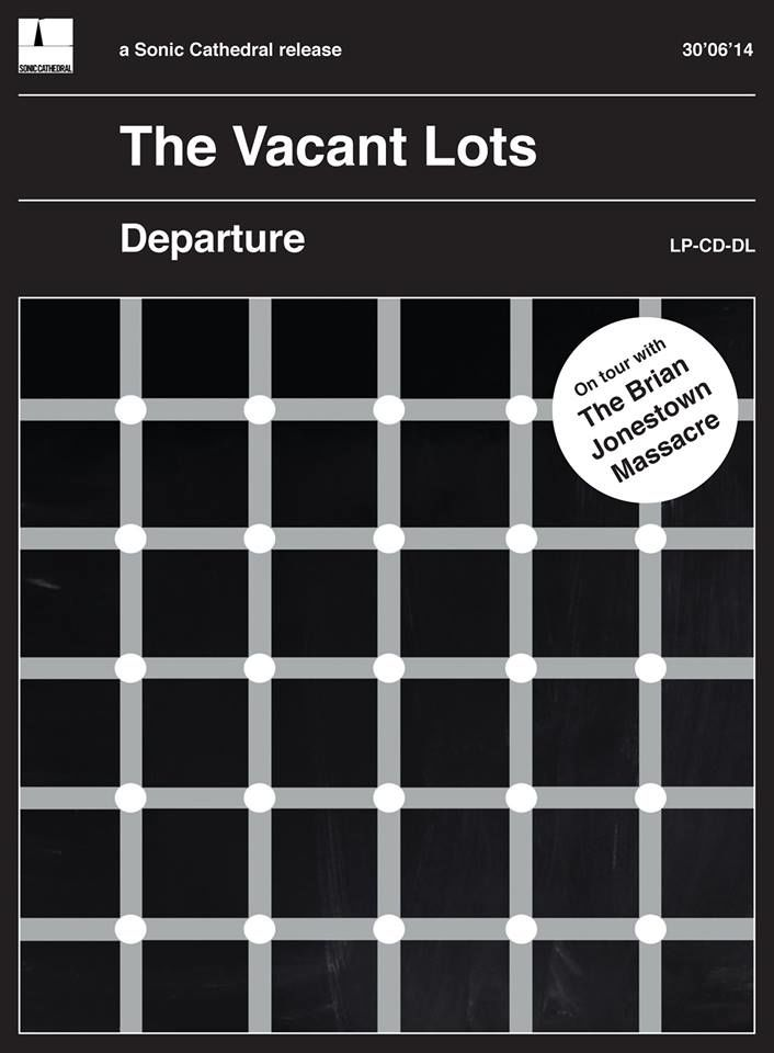 The Vacant Lots - Departure poster