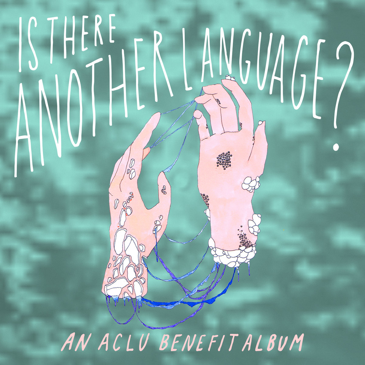 ACLU benefit album - Is There Another Language?